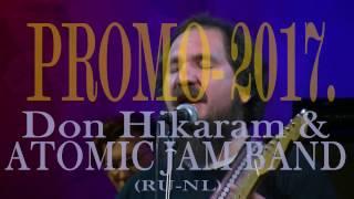 Don Hikaram & ATOMIC JAM BAND (RU - NL).  PROMO-2017.