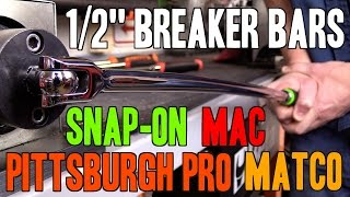 "Snap-on -VS- Mac -VS- Matco -VS- Pittsburgh Pro (Harbor Freight) - 1/2"" Breaker Bars (MADE IN USA)"