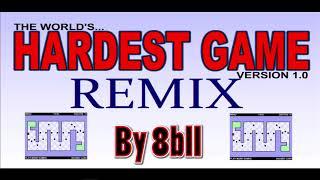 The World's Hardest Game [REMIX]