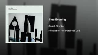 Blue Evening
