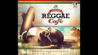 Vintage Reggae Café - Set Fire To The Rain - Adele - Reggae Version
