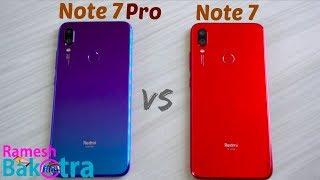 Redmi Note 7 Pro vs Note 7 SpeedTest and Camera Comparison