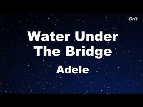 Water Under The Bridge - Adele Karaoke 【With Guide Melody】Instrumental