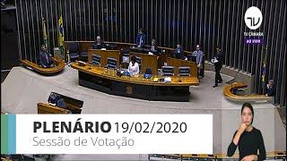 Plenário - Sessão para a votação de propostas legislativas - 19/02/2020 09:00