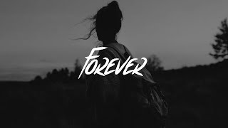 Lewis Capaldi   Forever (Lyrics)