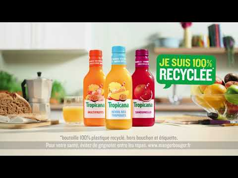 Musique publicité Tropicana Bouteille 100% plastique recyclé*    Juin 2021