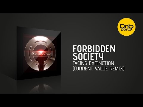 Forbidden Society - Facing Extinction (Current Value Remix) [Algorythm Recordings]