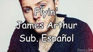13 Flyin' - James Arthur {Sub. Español}