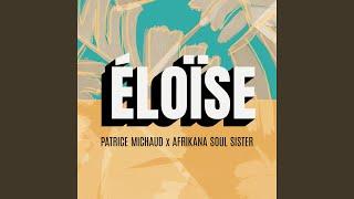 Patrice Michaud  Afrikana Soul Siste Eloïse