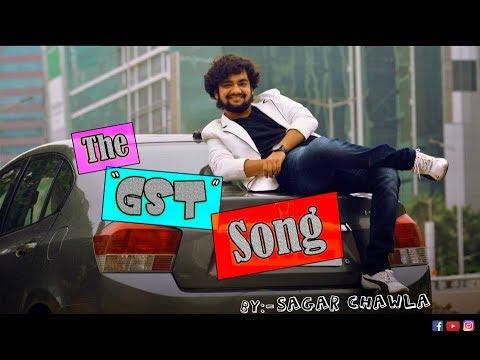 The GST Song || By Sagar Chawla
