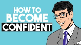 How to Trick Yourself into Being Confident