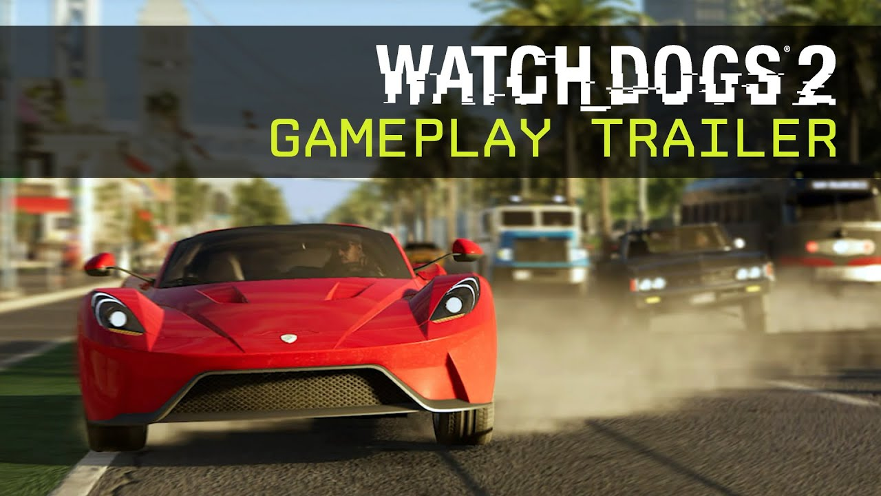 Watch Dogs 2 - Gameplay Trailer - E3 2016 - System Requirets