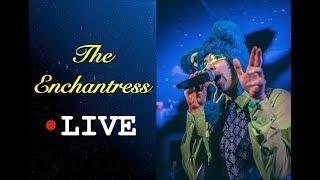The Enchantress [LIVE]  Tidal Rave