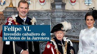 Felipe VI recibe la máxima distinción británica que otorga la reina de Inglaterra