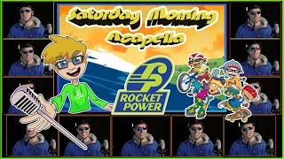 Rocket Power Theme - Saturday Morning Acapella
