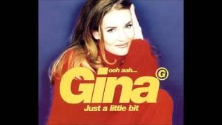 """Gina G - """"Ooh Ahh...Just A Little Bit"""""""