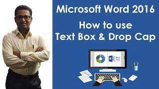 How To Use Text Box And Drop Cap In M S Word 2016