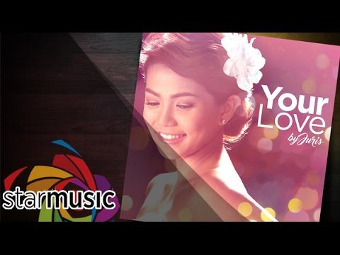 Your Love - Juris (Lyrics)