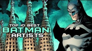 Top 10 Best Batman Artists
