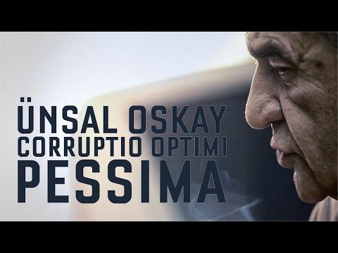 Ünsal Oskay - Corruptio Optimi Pessima