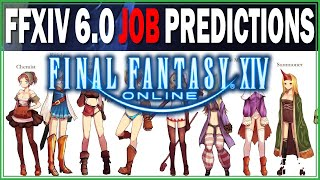 FFXIV 6.0 Job Predictions with @Meoni