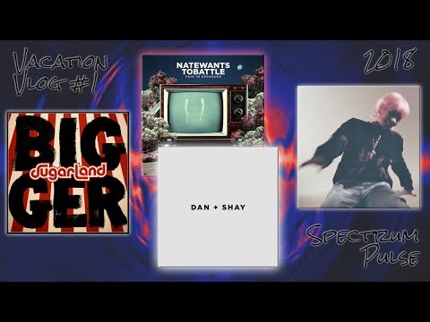 Dan + Shay / Sugarland / Lily Allen / NateWantsToBattle – Album Reviews (VACATION)