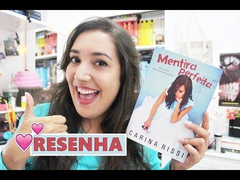MENTIRA PERFEITA, por Carina Rissi | Amiga da Leitora