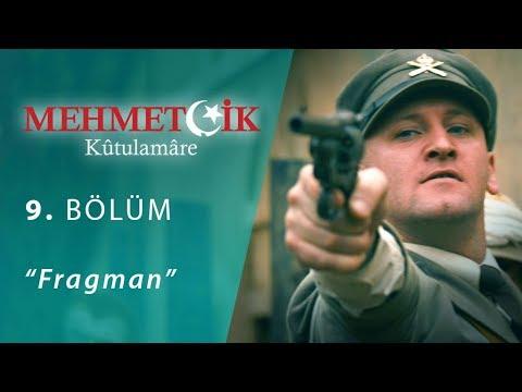 Mehmetçik Kûtulamâre 9.bölüm Fragman