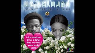 Johnny Drille Ft. Simi — Hallelujah (Official Lyrics Video)