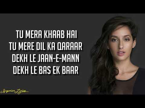 DILBAR - Satyameva Jayate (Lyrics)   John Abraham, Nora Fatehi, Tanishk Bagchi, Neha Kakkar, Ikka