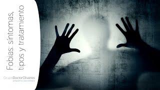 Fobias: síntomas, tipos y tratamiento. Dr. Sergio Oliveros Calvo. Psiquiatra Madrid