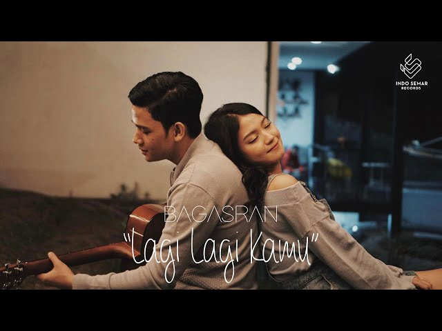 Bagas Ran - Lagi Lagi Kamu (Official Music Video)