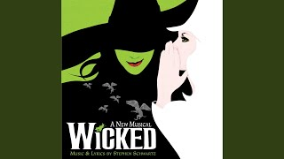 """No One Mourns The Wicked (From """"Wicked"""" Original Broadway Cast Recording/2003)"""
