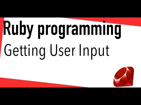 Ruby tutorial – Getting user input to your program