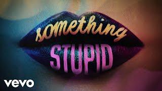 Musik-Video-Miniaturansicht zu Something Stupid Songtext von Jonas Blue & AWA
