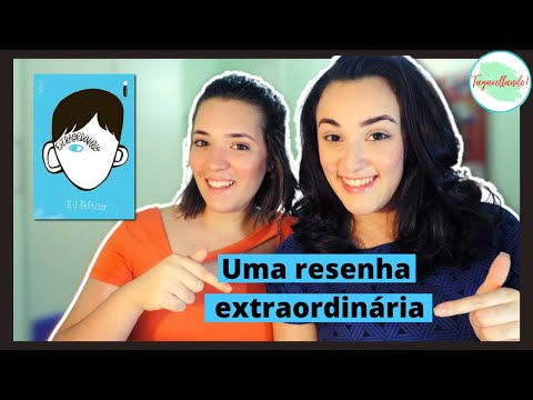 Extraordinário - R. J. Palacio | Resenha das Irmãs Tagarellas