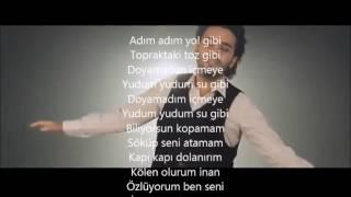 Ismail Yk özlüyorum Ben Seni    Lyrics ( şarkı Sözleri )