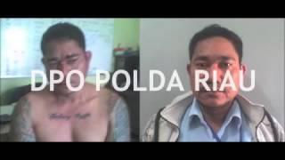 DPO POLDA RIAU,  BAGI YANG MELIHAT HARAP LAPOR KE KANTOR POLISI TERDEKAT ATAU HUBUNGI 0813 6540 3041