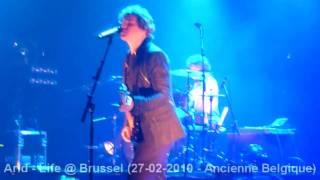 Arid - Life @ Brussel (27-02-2010 - Ancienne Belgique)