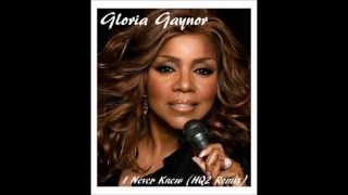 Gloria Gaynor - I Never Knew (HQ2 Remix)