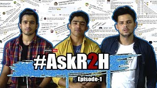 #AskR2H | Episode 1 | QnA | Round2hell | R2h