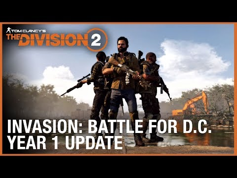 Tom Clancy's The Division 2: Year 1 Update - Invasion: Battle for D.C.   Ubisoft [NA]