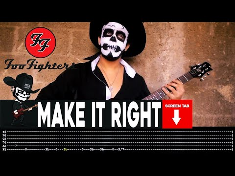 Foo Fighters - Make It Right (Guitar Cover by Masuka W/Tab)