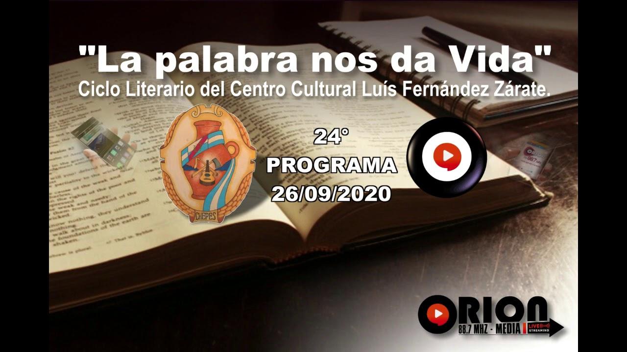 """La palabra nos da Vida"" - 24° programa del sábado 26/09/2020."