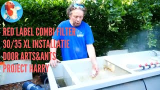 Red Label Combi Filter 30/35 XL Installatie Door Arts&Ants Project Harry.