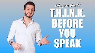 T.H.I.N.K. Before You Speak - Hari Kalymnios | The Thought Gym
