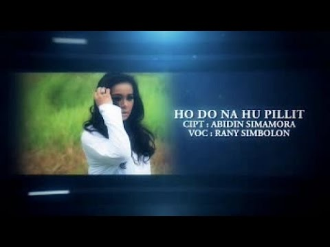 RANY SIMBOLON - HO DO NA HUPILLIT (Official Music Video)