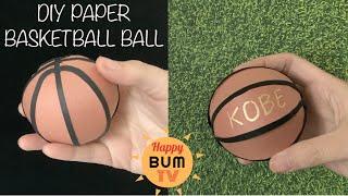 DIY PAPER BASKETBALL BALL L REMEMBERING KOBE BRYANT