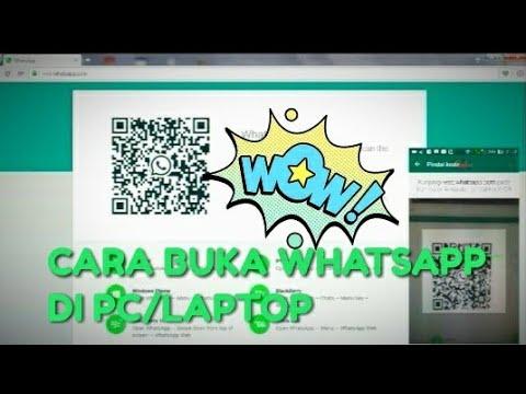 Video CARA MEMBUKA WHATSAPP DI LAPTOP/PC - WHATAPPWEB