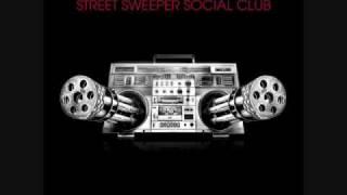 Street Sweeper Social Club- The Oath